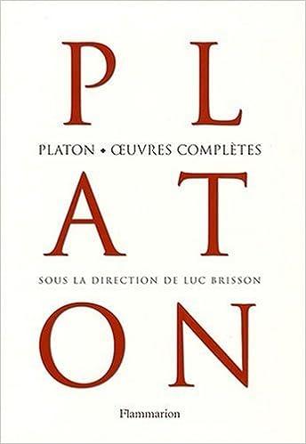 Platon, œuvres complètes - Collectif - sous la direction de Luc Brisson