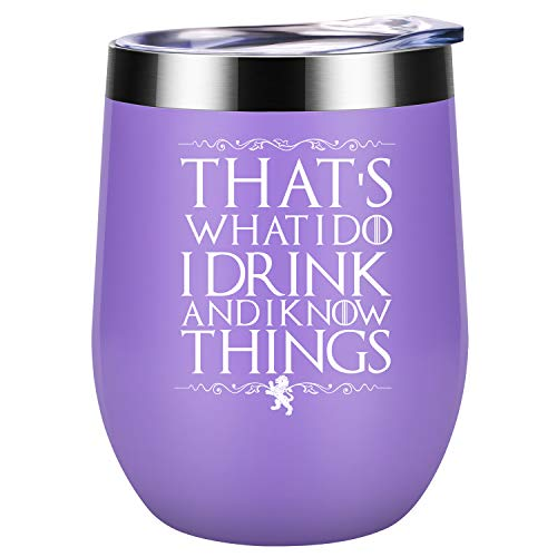 That's What I Do, I Drink and I Know Things   GoT House Lannister Inspired Merchandise Gift   Funny Birthday Wine Gifts for Women, Best Friends, Mom, Coworkers, Her   Coolife 12oz Wine Tumbler ()
