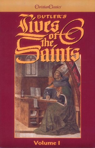 Butler's Lives of the Saints (4 Volume Set) by Christian Classics