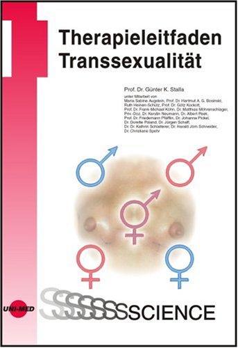 Therapieleitfaden Transsexualität Gebundenes Buch – Juli 2006 Günter K Stalla UNI-MED 3895998885 Andere Fachgebiete