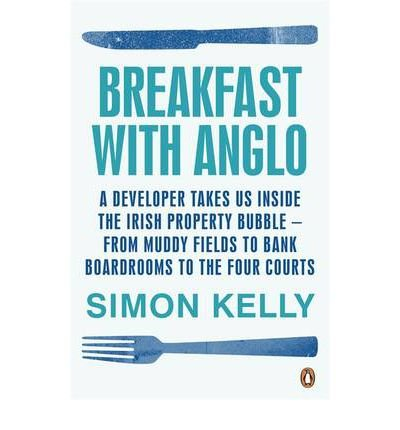 Download [(Breakfast with Anglo )] [Author: Simon Kelly] [Jun-2011] PDF