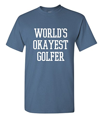World's Okayest Golfer Sports Golfing Golf Funny T Shirt XL Dusk