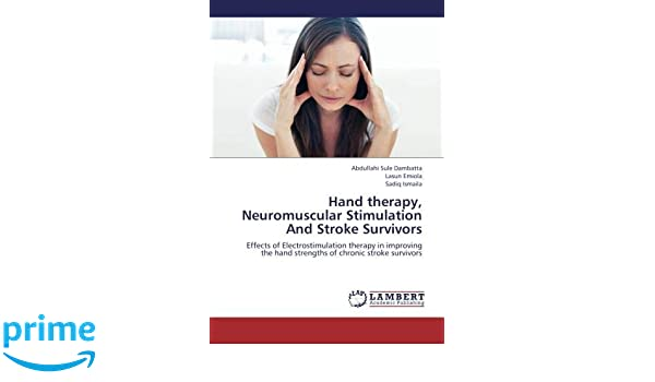 Hand therapy, Neuromuscular Stimulation And Stroke Survivors