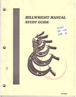 millwright manual study guide millwright manual richard a rh amazon ca bc millwright manual pdf