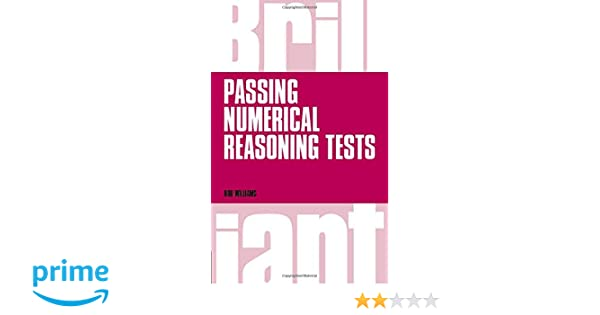 Brilliant passing numerical reasoning tests everything you need to brilliant passing numerical reasoning tests everything you need to know to understand how to practise for and pass numerical reasoning tests brilliant fandeluxe Gallery