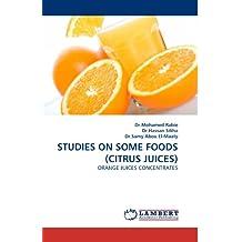 STUDIES ON SOME FOODS (CITRUS JUICES): ORANGE JUICES CONCENTRATES