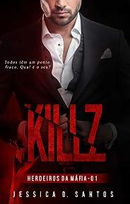 KILLZ (Herdeiros da máfia Livro 1)