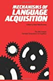 Mechanisms of Language Acquisition, MacWhinney, Brian, 0898599733