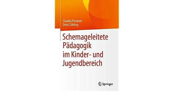 Schemageleitete Pädagogik im Kinder- und Jugendbereich (German ...