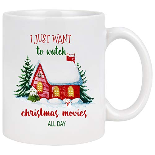 White Mugs with Printing Words I Just Want to Watch Hallmark Christmas Movies All Day Coffee Mugs for Christmas Gift Brithday Gift Daily Use