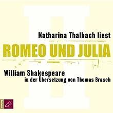 Romeo und Julia Hörbuch von William Shakespeare Gesprochen von: Katharina Thalbach