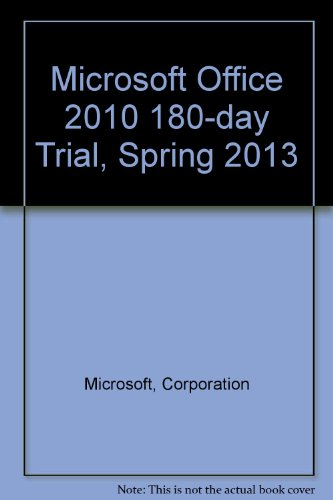 Microsoft Office 2010 180-Day Trial, Spring 2013