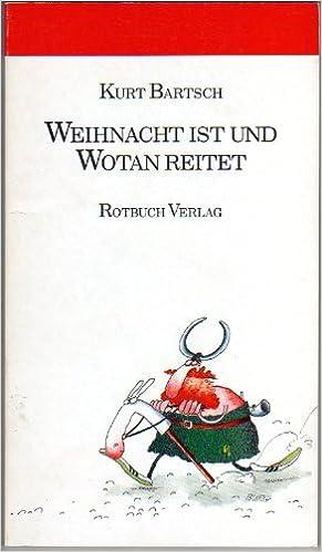 Weihnacht Ist Und Wotan Reitet Märchenhafte Gedichte