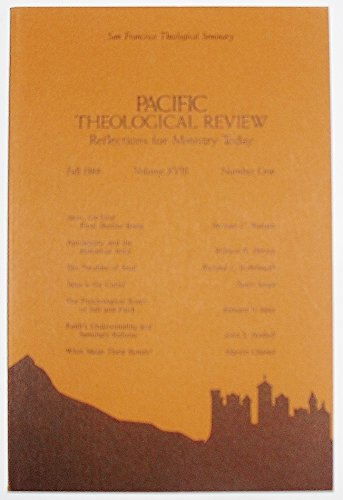 Pacific Theological Review, Volume XVIII Number 1, Fall 1984