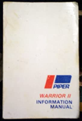 WARRIOR II INFORMATION MANUAL, PA-28-161 Handbook Part No. 761 780 (August 13, 1