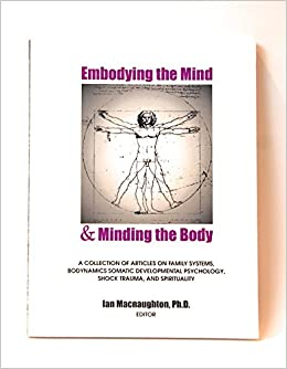 Book Embodying the Mind & Minding the Body