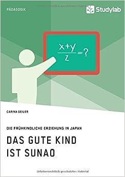 Book Das gute Kind ist sunao. Die frühkindliche Erziehung in Japan