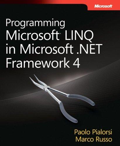 Programming Microsoft?de??d??? LINQ in Microsoft .NET Framework 4 (Developer Reference) by Paolo Pialorsi (2010-12-08)
