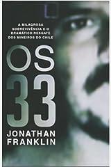 33. A Milagrosa Sobrevivência (Em Portuguese do Brasil) Paperback