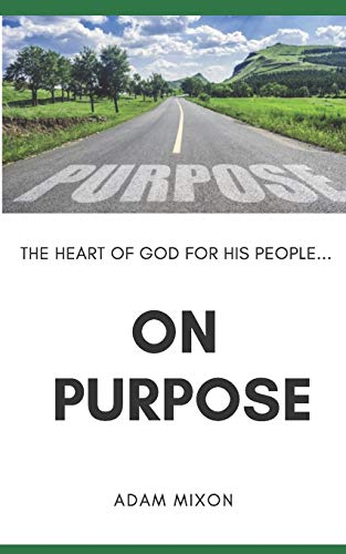 Pdf Bibles On Purpose: The Heart of God for His People