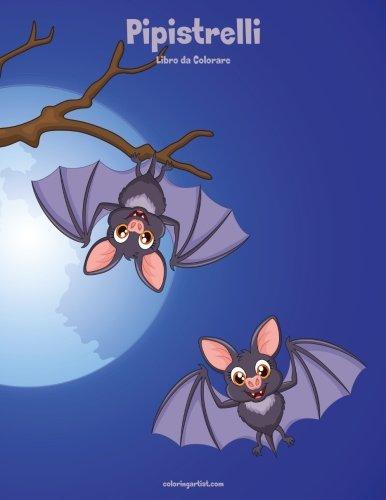 Pipistrelli Libro da Colorare 1 (Volume 1) (Italian -