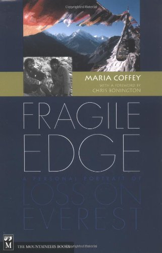 Fragile Edge: A Personal Portrait of Loss on Everest by Maria Coffey Email Address: WWW.Hiddenplaces.Net (2000-09-01)