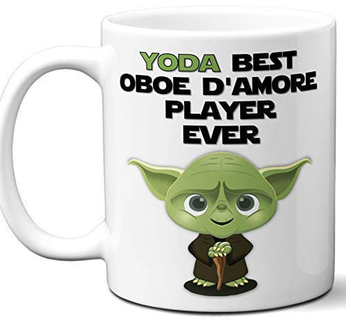Funny Gift For Oboe D'Amore Player, Musician. Yoda Best Ever. Cute, Star Wars Music Instrument Themed Unique Coffee Mug, Tea Cup Idea for Men, Women, Birthday, Christmas, Coworker.