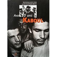 AVOIR 20 ANS À KABOUL