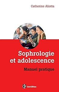 Sophrologie et adolescence par Catherine Aliotta