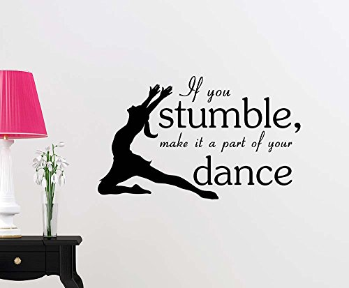 - Wall Vinyl Decal If you stumble make it a part of your dance cheerleader inspirational family love vinyl quote saying wall art lettering sign room decor