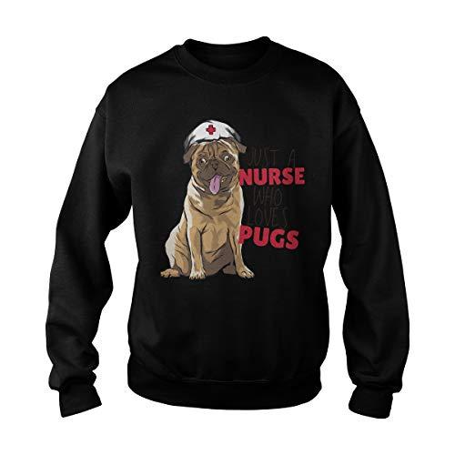 Unisex Just A Nurse Who Loves Pugs Adult Crewneck Sweatshirt (5XL, Black)