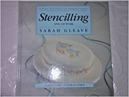 Stencilling and 3-D Work (Letts Guides to Sugarcraft)
