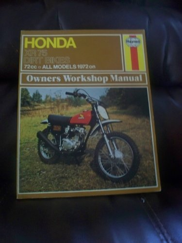 Bike Manual Dirt Owners (Honda Xr 75 Dirt Bikes Owners Workshop Manual by Mervyn Bleach (1940-06-02))