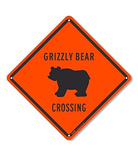 """""""Grizzly Bear Crossing"""" Aluminum Sign, 10"""" x 10"""""""