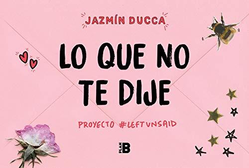 Lo que no te dije #Proyecto Left Unsaid (Plan B)
