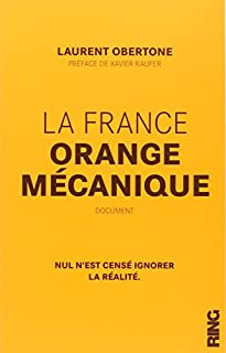 La France orange mécanique : document