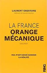La France Orange Mécanique