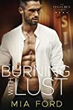 Burning with Lust (The Vegas Men Series Book 1)