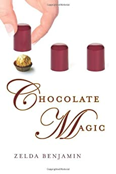 Chocolate Magic (A Love by Chocolate Romance Book 2) by [Benjamin, Zelda]