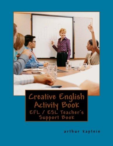 Creative English Activity Book: For the Active English Teach