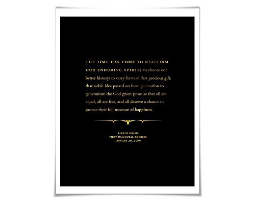 Barack Obama 2009 Inauguration Speech Gold Foil Art Print. 36 Colours. Graduation Gift. American History