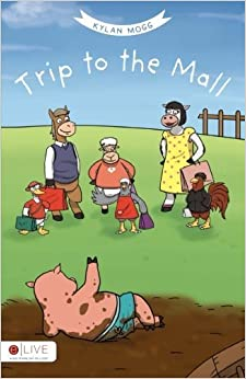 Trip to the Mall by Kylan Mogg (2016-02-02)