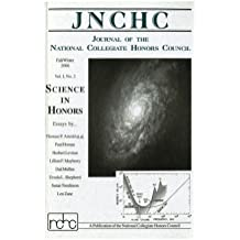 Journal of the National Collegiate Honors Council 1.2: Science in Honors (Volume 1)