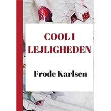 Cool i lejligheden (Danish Edition)