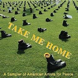 - Take Me Home-Sampler of American Artists for Peace