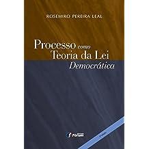 Processo Como Teoria da Lei Democrática