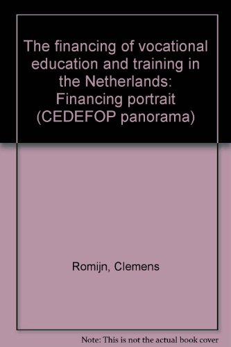 The financing of vocational education and training in the Netherlands: Financing portrait (CEDEFOP panorama)