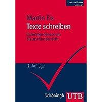 Texte schreiben: Schreibprozesse im Deutschunterricht (StandardWissen Lehramt, Band 2809)