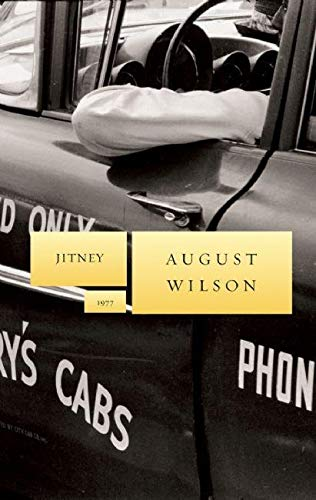 Jitney (August Wilson Century Cycle)