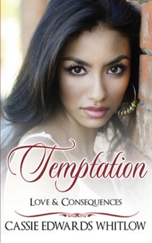 Read Online Temptation (Love & Consequences) (Volume 1) ebook